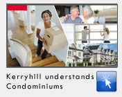 Kerryhill Understands Condominiums