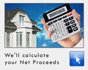 We'll calculate your Net Proceeds